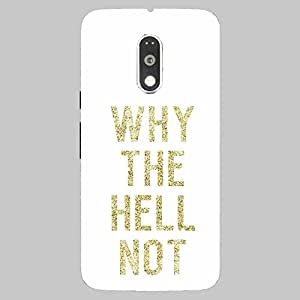 Back cover for Moto G (4th Gen) why the HELL not