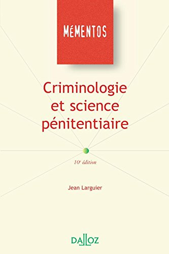 Criminologie et science pénitentiaire - 10e éd. par Jean Larguier