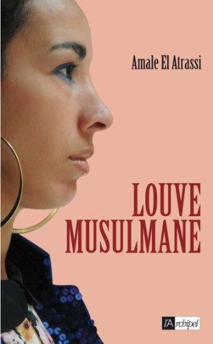 Louve musulmane (Récits, témoignages)