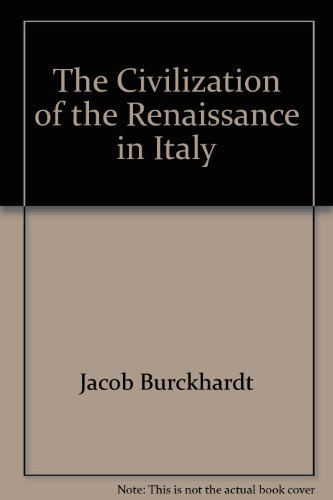 Book cover for The Civilization of the Renaissance in Italy