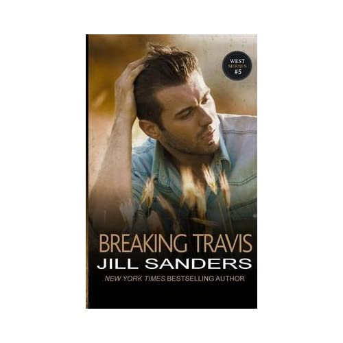 [(Breaking Travis)] [By (author) Jill Sanders] published on (September, 2014)