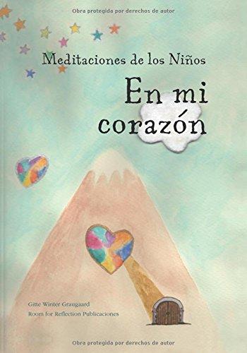 Meditaciones de los Niños En mi corazón