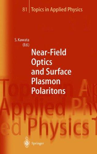 eBooks Best Sellers Near-Field Optics and Surface Plasmon Polaritons (Topics in Applied Physics)