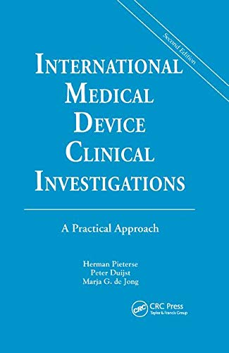 International Medical Device Clinical Investigations: A Practical Approach, Second Edition