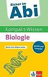 Klett Sicher im Abi Kompakt-Wissen Biologie: gezielt und kompakt