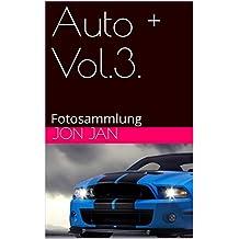 Auto + Vol.3.: Fotosammlung