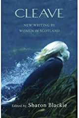 Cleave: New Writing by Women in Scotland Paperback