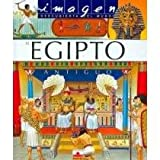 El Egipto antiguo/ Ancient Egypt (Imagen Descubierta Del Mundo/ Discovered Images of the World)