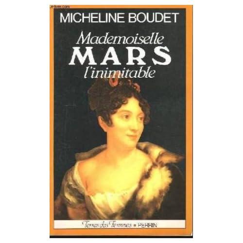 Mademoiselle mars : l'inimitable