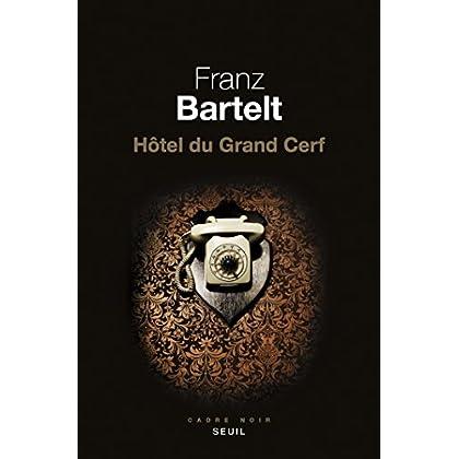 Hôtel du Grand Cerf (CADRE NOIR)