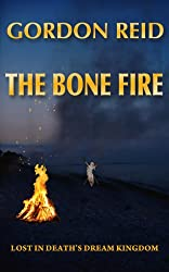 The Bone Fire (a mystery of the shaman spirit world) (English Edition)