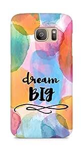 AMEZ dream big Back Cover For Samsung Galaxy S7 Edge