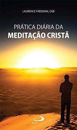 Prática Diária Da Meditação Cristã
