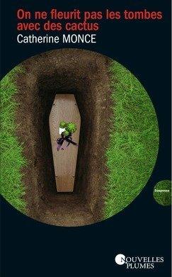On ne fleurit pas les tombes avec des cactus