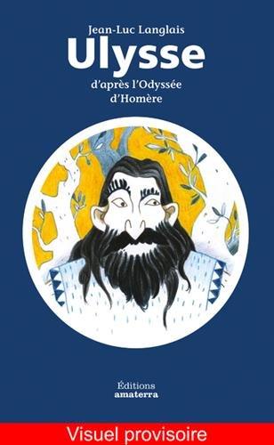 Ulysse d'aprs L'Odysse d'Homre