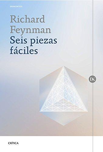 Descargar Libro Seis piezas fáciles: La física explicada por un genio (Drakontos) de Richard P. Feynman
