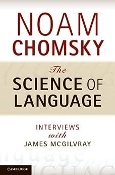 The Science of Language par [Chomsky, Noam]