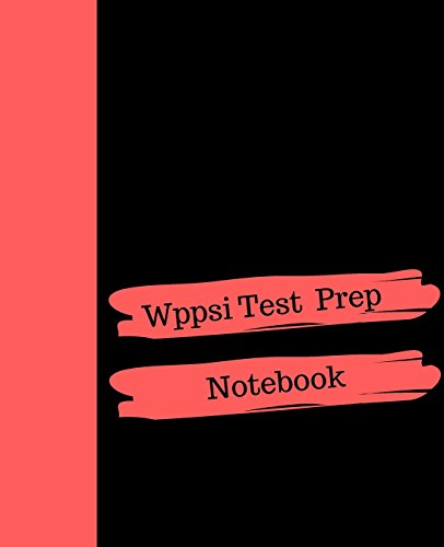 Wppsi Test  Prep: Notebook For Note Taking During Preparation For the Test