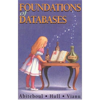 By Abiteboul, Serge ( Author ) [ Foundations of Databases: The Logical Level By Dec-1994 Paperback