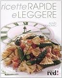 Scarica Libro Ricette rapide e leggere (PDF,EPUB,MOBI) Online Italiano Gratis