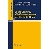 On the Geometry of Diffusion Operators and Stochastic Flows