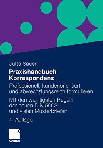 Praxishandbuch Korrespondenz Professionell Kundenorientiert Und