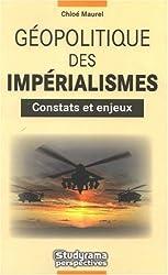 Geopolitique des imperialismes Constats et enjeux