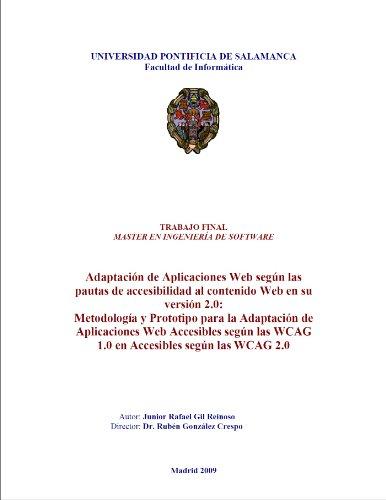 Metodología y Prototipo para la Adaptación de Aplicaciones Web Accesibles según las WCAG 1.0 en Accesibles según las WCAG 2.0 por Junior Gil Reinoso
