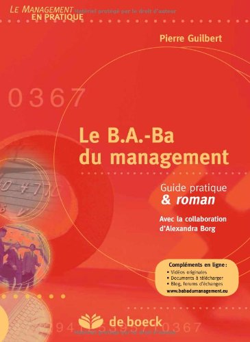 Le B.A.-Ba du management : Guide pratique & roman