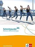 Schnittpunkt Mathematik 8G. Differenzierende Ausgabe Baden-Württemberg: Schülerbuch Klasse 8 (Schnittpunkt Mathematik. Differenzierende Ausgabe für Baden-Württemberg ab 2015)