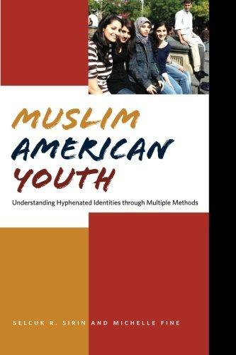 Muslim American Youth: Understanding Hyphenated Identities through Multiple Methods (Qualitative Studies in Psychology) by Michelle Fine (2008-07-12) (Muslim American Youth)