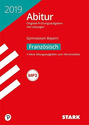 STARK Abiturprüfung Bayern 2019 - Französisch