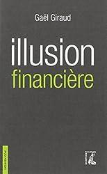 Illusion financière : Des subprimes à la transition écologique