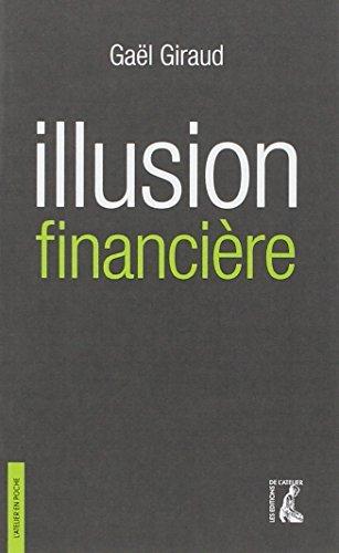 Illusion financière : Des subprimes à la transition écologique par Gaël Giraud