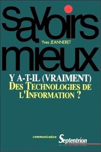 Y a-t-il vraiment des technologies de l'information