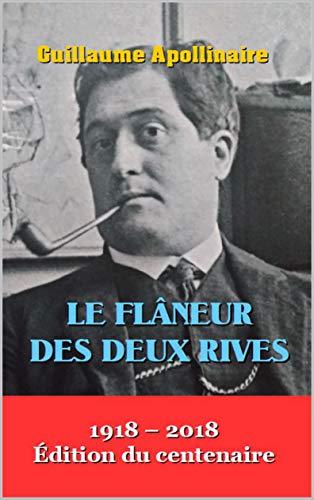 Le Flâneur Des Deux Rives por Guillaume Apollinaire Gratis