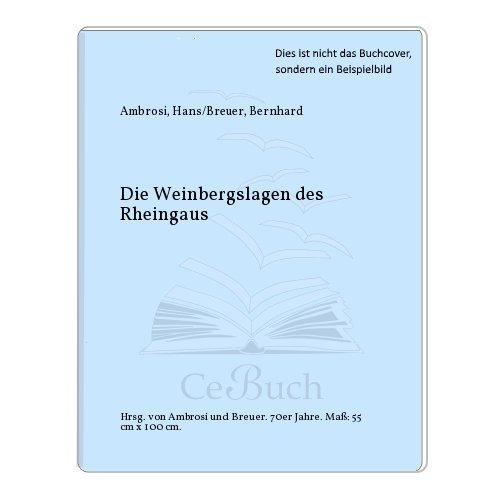 Die Weinbergslagen des Rheingaus