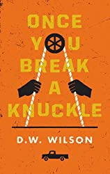 Once You Break a Knuckle [Hardcover]