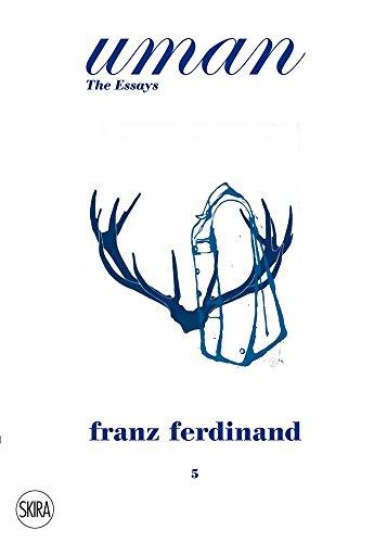 Franz Ferdinand: The Tracht. Uman. The Essays 5