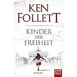 Kinder der Freiheit: Roman: 3 (Bastei-Lübbe Taschenbücher)