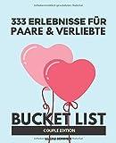 333 Erlebnisse für Paare & Verliebte: Bucket List Pärchen Edition - Lucas Sommer