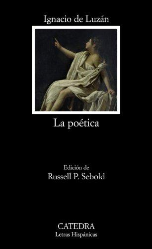 Descargar Libro Libro La poética o reglas de la poesía en general, y de sus principales especies (Letras Hispánicas) de Ignacio de Luzán
