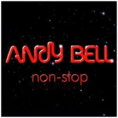 Non-Stop (Andy Bell)