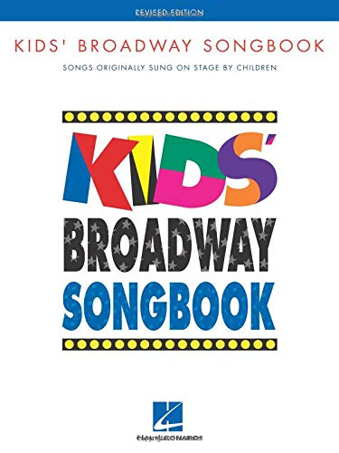 Kids' Broadway Songbook (Book Only): Revised Edition (Piano-Vocal Ser.)) Sers Amp