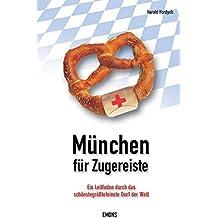 München für Zugereiste