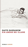 Ein Abend bei Claire: Roman
