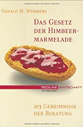 Das Gesetz der Himbeer-Marmelade - 103 Geheimnisse der Beratung