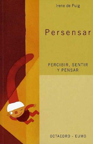 Persensar (Proyecto Noria) - 9788480636254 por Irene De Puig