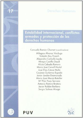 Estabilidad internacional , conflictos armados y protección de los derechos humanos