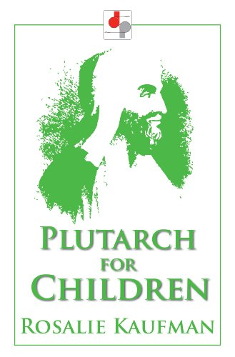 Plutarch For Children (illustrated) por Rosalie Kaufman epub